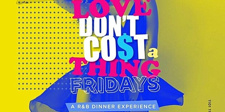 Love Dont Co$t a Thing at Harlot DC: An R&B Dinner Party Experience tickets