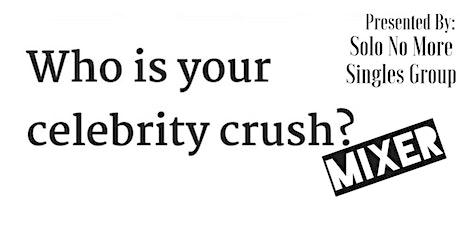 Celebrity Crush Singles Mixer tickets