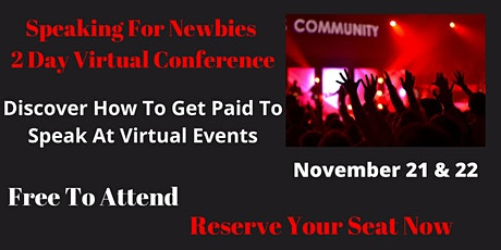 Speaking For Newbies 2 Day Virtual Conference tickets