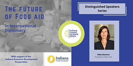 Distinguished Speakers: The Future of Food Aid in International Diplomacy tickets
