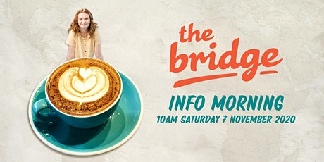 The Bridge Info Morning tickets