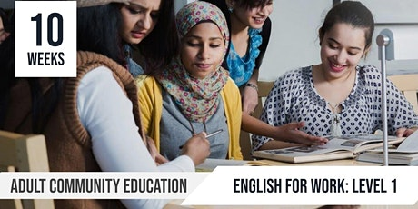 English for Work  Level 1: Adult Community Education  |10 Week course