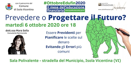 Prevedere o Pianificare il Futuro? #MeseEduFin2020 biglietti