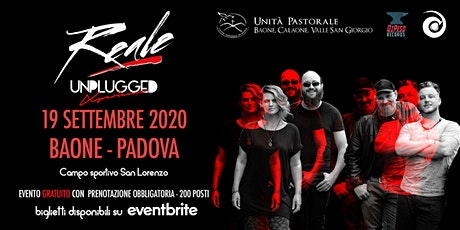 Reale Unplugged Xperience @ Baone (PD) biglietti