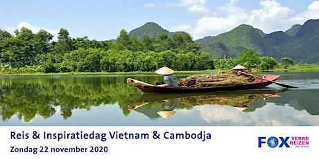 Reis & Inspiratiedag Vietnam & Cambodja tickets