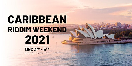 Caribbean Riddim Weekend 2021 - Sydney, Australia tickets