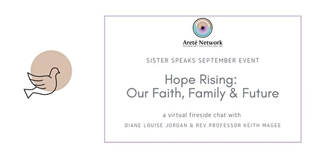 Sister Speaks - Hope Rising: Our Faith, Family & Future tickets
