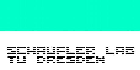 Auftaktveranstaltung Schaufler Lab@TU Dresden Tickets