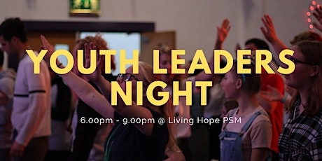 Youth Leaders Night tickets