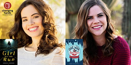Abigail Johnson (GIRL ON THE RUN) and Kara McDowell (ONE WAY OR ANOTHER) tickets