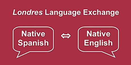 Londres Language Exchange INTERCAMBIO (Native English – Native Spanish) tickets