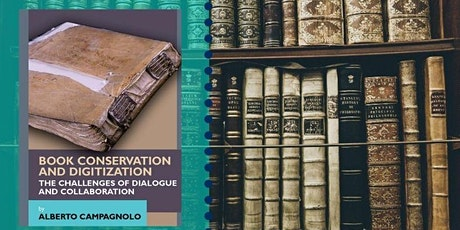 Book Conservation & Digitization: The Challenge of Dialogue & Collaboration tickets