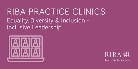 RIBA Practice Clinic: Equality, Diversity & Inclusion tickets