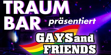TraumBar präsentiert: Gays and Friends Tickets