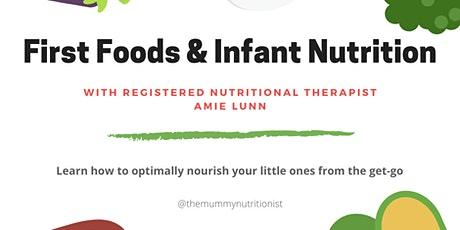 First Foods and Infant Nutrition tickets