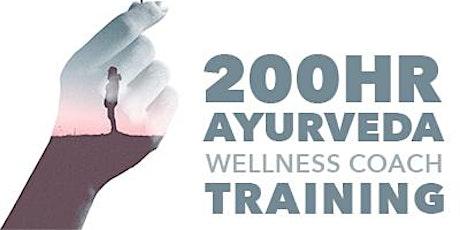 200 Hour Ayurveda Wellness Coach Training tickets