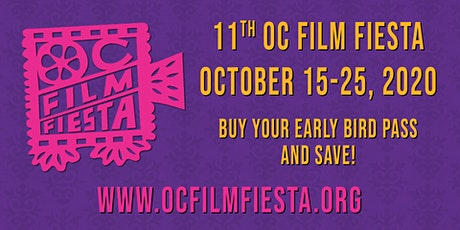 11th OC Film Fiesta Festival Festival Pass tickets
