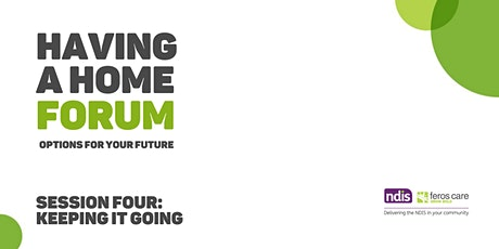 Having a Home Forum -  Options for Your Future tickets