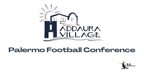 Palermo Football Conference - Addaura Village biglietti