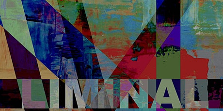 5 LIMINAL CONVERSATIONS for Testing Times tickets