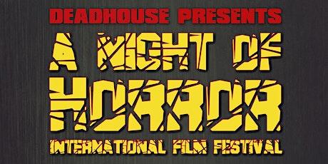 A Night of Horror - Shorts Showcase 2 tickets