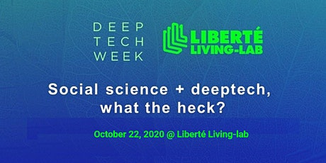 ANNULATION - Social science + deeptech, what the heck? tickets