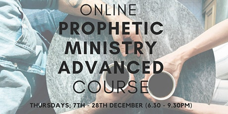 Online Prophetic Ministry Advanced Course tickets
