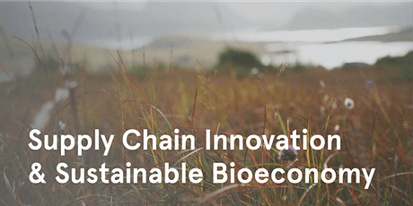 The Sustainable Bioeconomy: Trends and Value Chain Opportunities tickets