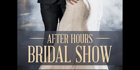 Afterhours Bridal Show at The Summit Hotel tickets
