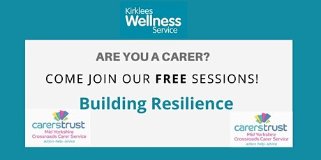 Building Resilience - Virtual Carers Wellness Session tickets