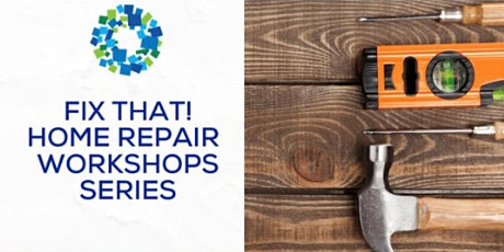 Fix That! Home Repair Series: Plumbing Basics tickets
