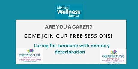 Memory Deterioration - Virtual Carers Wellness Session tickets