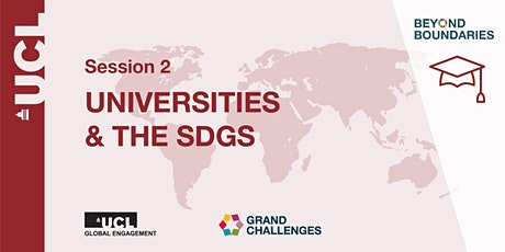 Beyond Boundaries Session 2: Universities & the SDGs tickets