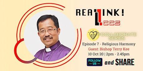 LCCS REALink! Episode 7 - Religious Harmony tickets