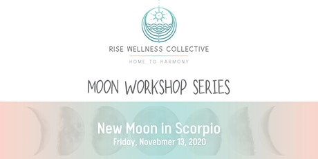 Moon Series: New Moon in Scorpio Virtual Workshop tickets