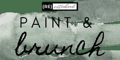 (RE)Sisterhood Paint & Brunch tickets