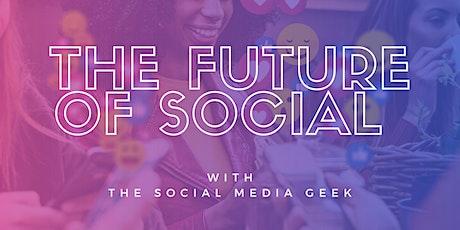The Future of Social Media ver2 tickets