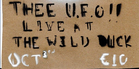 THEE U.F.O!! LIVE AT THE WILD DUCK tickets