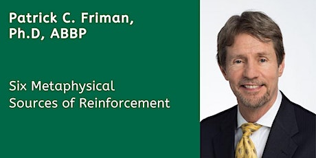 Virtual: MCS-Six Metaphysical Sources of Reinforcement-Friman tickets