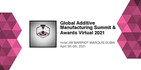 Global 3D Printing & Additive Manufacturing Conference & Awards  2021 tickets