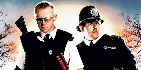 Hot Fuzz (Cornetto Trilogy) The Kingsway Open Air Cinema tickets