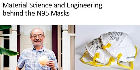 Material Science behind the N95 Respirators tickets