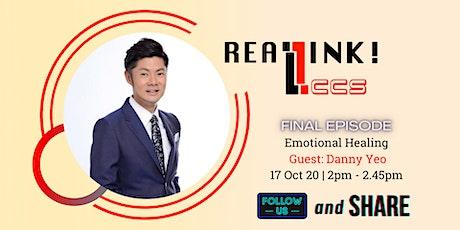 LCCS REALink! Final Episode - Emotional Healing tickets