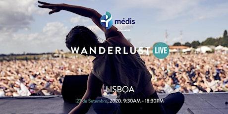 Wanderlust Live Lisboa bilhetes