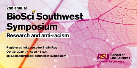 2nd Annual [Virtual] BioSci Southwest Symposium tickets