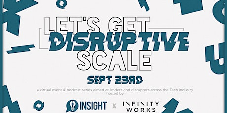 Let's Get Disruptive: SCALE tickets