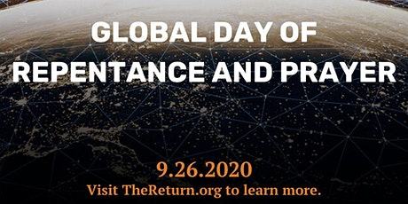 THE RETURN - NATIONAL AND GLOBAL DAY OF PRAYER AND REPENTANCE tickets