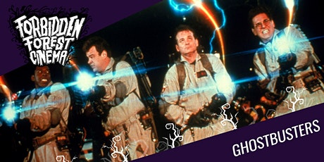 Forbidden Forest Cinema: Ghostbusters tickets