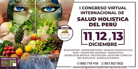 1er Congreso Virtual Internacional de Salud Holistica del Peru entradas