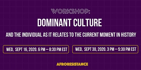 Dominant Culture: A Virtual Anti-Oppression  Workshop tickets